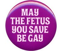 may.the.fetus.you.save.be.gay
