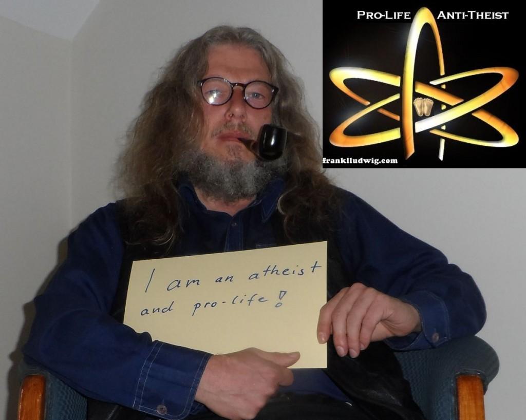 Pro-Life Anti-Theist